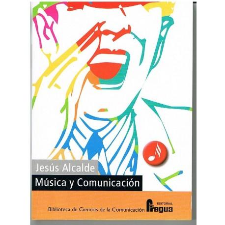 Alcalde, Jesus. Música y Comunicación