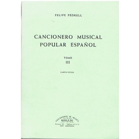 Pedrell, Felipe. Cancionero Musical Popular Español Tomo III