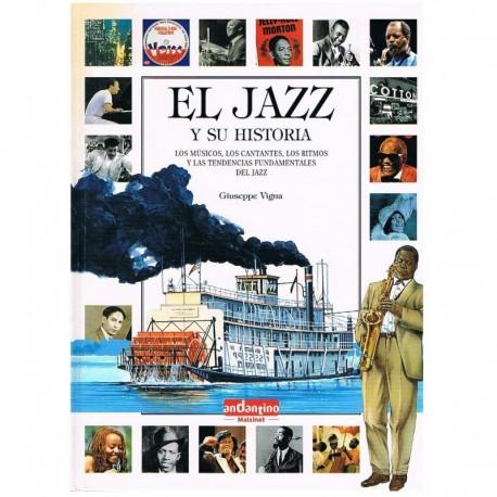 Vigna, Giuseppe. El Jazz y su Historia. Andantino