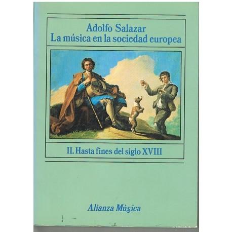 Salazar, Ado La Música en la Sociedad Europea 2. Hasta Fin del S.XVIII
