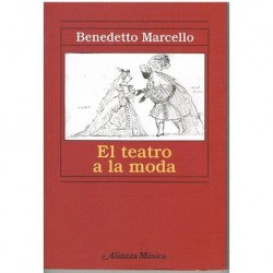Marcello, Benedetto. El Teatro a la Moda