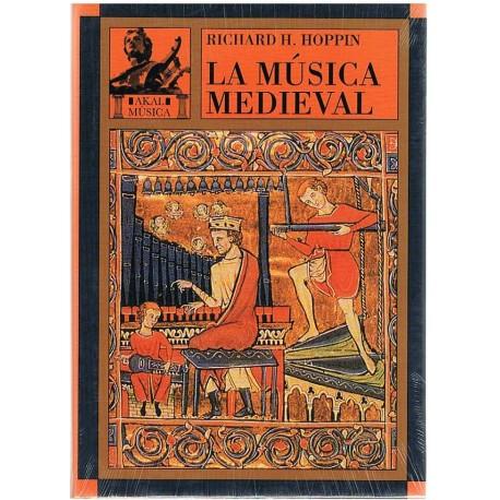 Hoppin, Richard. La Música Medieval. Akal