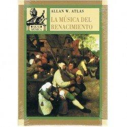 Atlas, Allan. La Música del Renacimiento