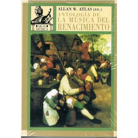 Atlas, Allan. Antología de la Música del Renacimiento. Akal