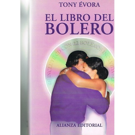 Évora, Tony. El Libro del Bolero (+CD). Alianza Editorial