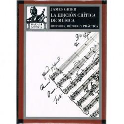 Grier, James. La Edición Crítica de Música. Historia, Método y Práctica