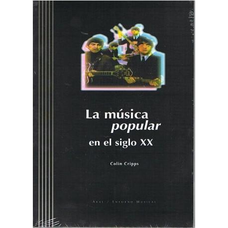 Cripps, Colin. La Música Popular en el Siglo XX (+CD). Akal