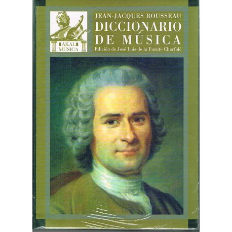 Rousseau, Jean Jacques. Diccionario de Música