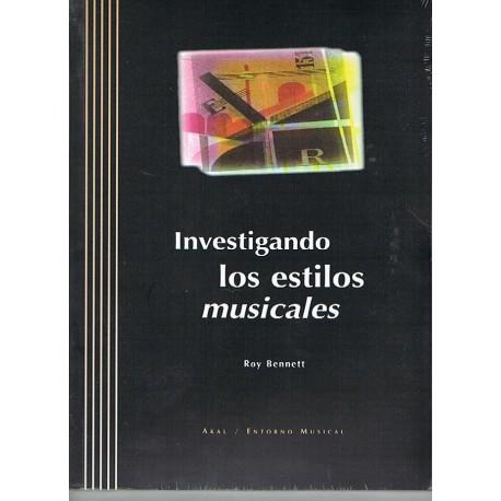 Bennet, Roy Investigando los Estilos Musicales (+2CDS)
