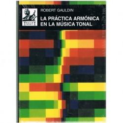 Gauldin, Robert. La Práctica Armónica en la Música Tonal