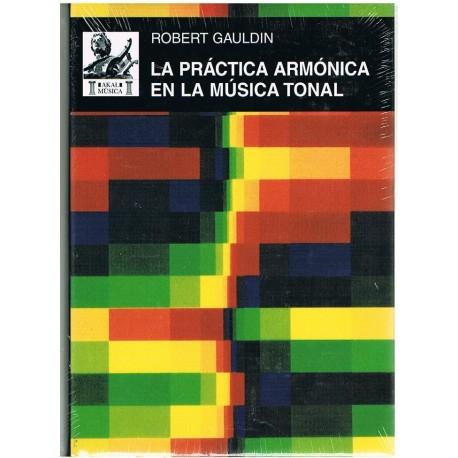 Gauldin, Robert. La Práctica Armónica en la Música Tonal. Akal