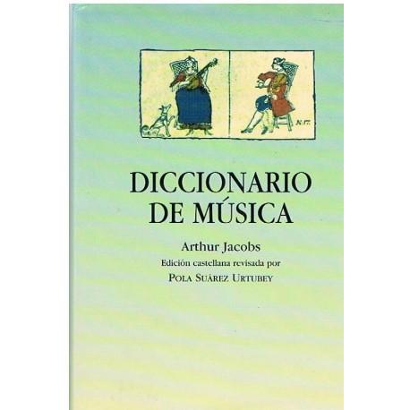 Jacobs, Arthur. Diccionario de Música. Losada