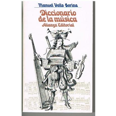 Valls Gorina, Manuel. Diccionario de la Música. Alianza Editorial