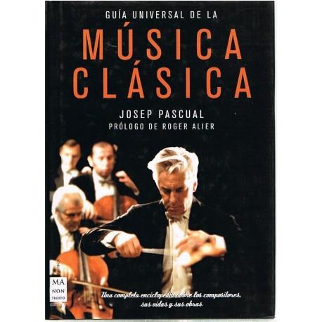 Pascual, Josep. Guía Universal de la Música Clásica. Ma Non Troppo