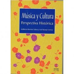 Martínez Sol Música y Cultura. Perspectiva Histórica