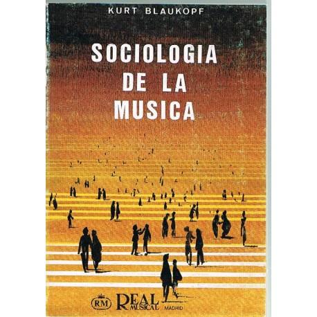 Blaukopf, Kurt. Sociología de la Música. Real Musical