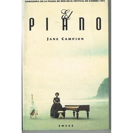 Campion, Jane. El Piano (Guión de La Película)