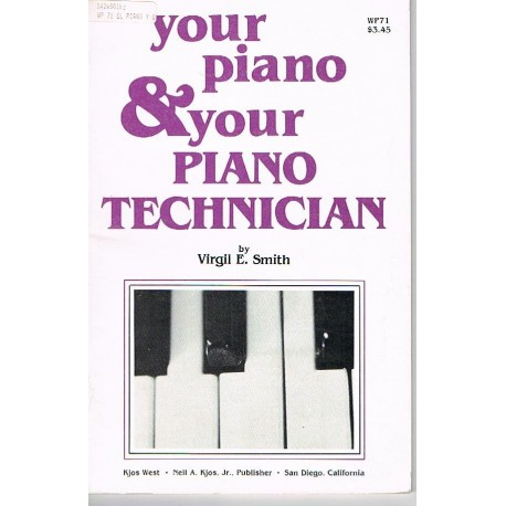 Smith. Your Piano & Your Piano Technician
