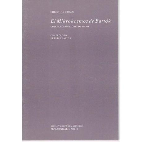 Brown, Chris EL Mikrokosmos de Bartok. Guía para Profesores de Piano