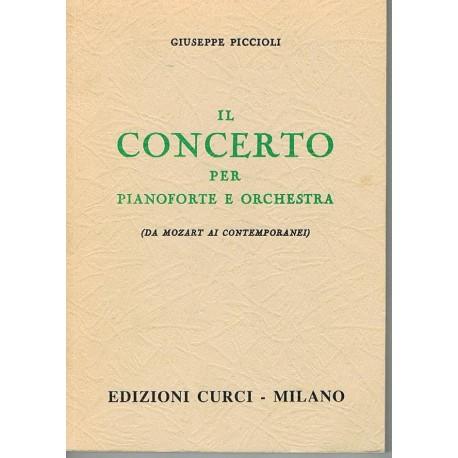 Piccioli, Giuseppe. IL Concerto Per Pianoforte e Orchestra. Curci