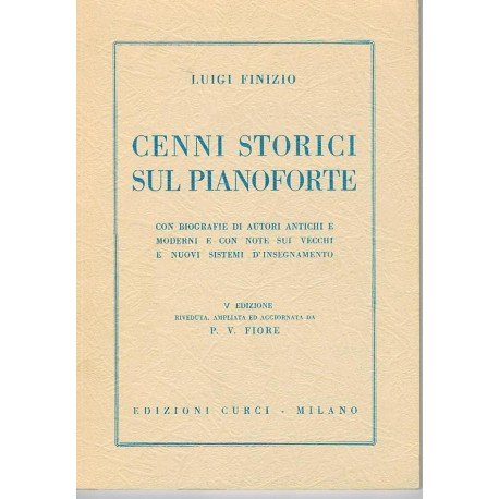 Finizio, Luigi. Cenni Storici Sul Pianoforte. Curci