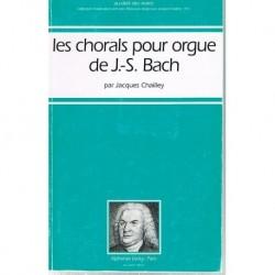 Chailley, Jaques. Les Chorals Pour Orgue de J.S. Bach
