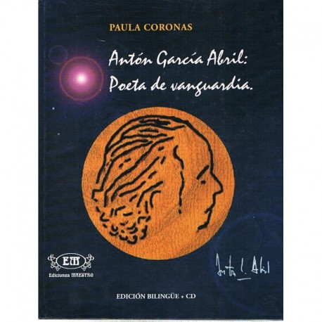 Coronas, Pau Antón García Abril: Poeta de Vanguardia. Inglés/Español (+CD)