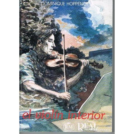 Hoppenot, Dominique. El Violín Interior. Real Musical