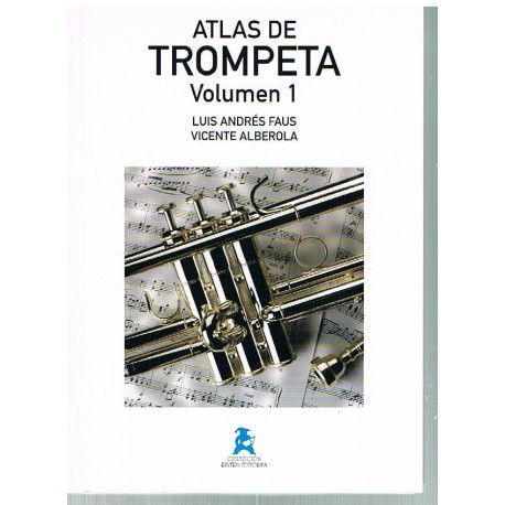 Faus/Alberola. Atlas de Trompeta Volumen 1. Rivera