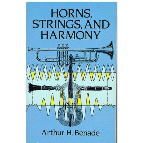Benade, Arthur. Horns, Strings, And Harmony