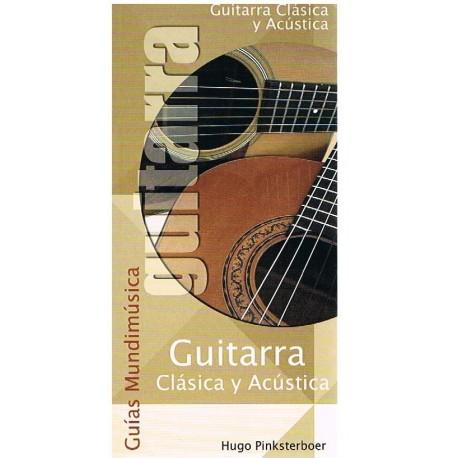 Pinksterboer, Hugo. Guías Mundimúsica. Guitarra Clásica y Acústica. Mundimúsica