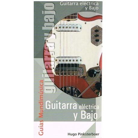 Pinksterboer, Hugo. Guías Mundimúsica. Guitarra Eléctrica y Bajo. Mundimúsica