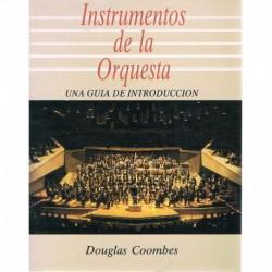 Coombes, Douglas. Instrumentos de la Orquesta. Una Guía de Introducción