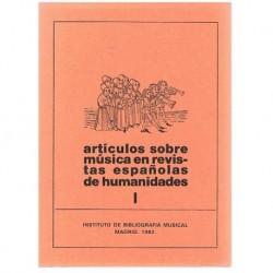 Artículos Sobre Música en Revistas Españolas de Humanidades I