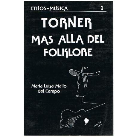 Mallo del Ca Torner. Más Allá del Folklore