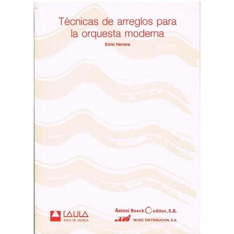 Herrera, Enric. Técnicas de Arreglos para la Orquesta Moderna. Antoni Bosch