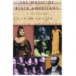 The Music Of Black Americans. A History