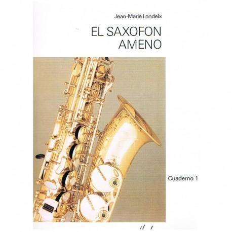 Londeix, Jean-Marie. El Saxofón Ameno Cuaderno 1º (Español). Lemoine