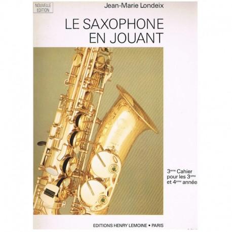 Londeix, Jean-Marie. El Saxofón Ameno Cuaderno 3º (Francés). Lemoine
