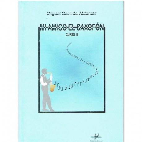 Garrido Aldomar. Mi Amigo El Saxofón Curso 3. Si Bemol