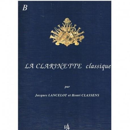 Lancelot/Classens. Le Clarinette Classique B. Combre