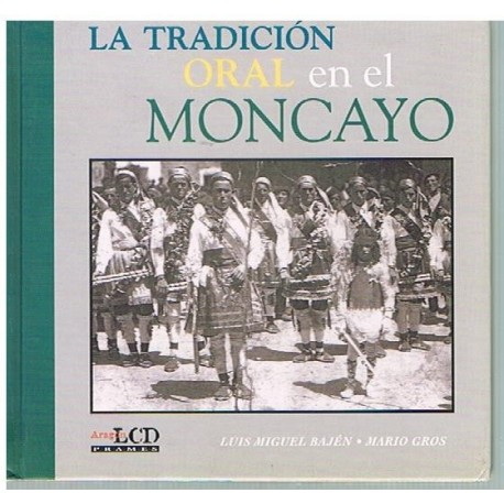 Bajén/Gros La Tradición Oral en el Moncayo