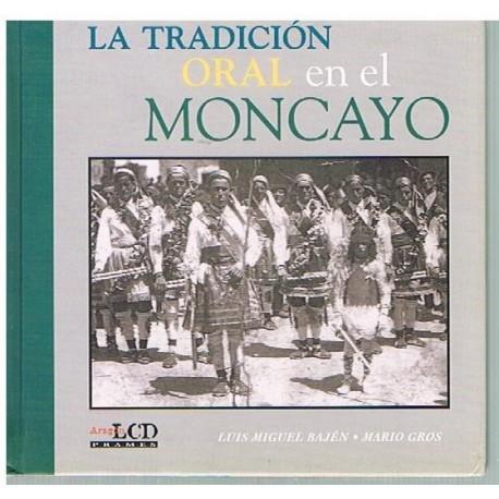 Bajén/Gros. La Tradición Oral en el Moncayo +CD. LCD Frames