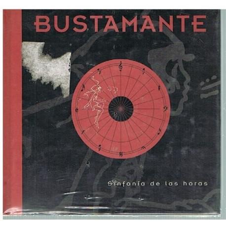 Bustamante. Sinfonía de las Horas +CD