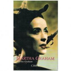Graham, Mart Martha Graham. La Memoria Ancestral