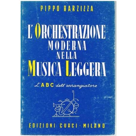 Barzizza, Pippo. L'Orchestrazione Moderna Nella Musica Leggera. Curci