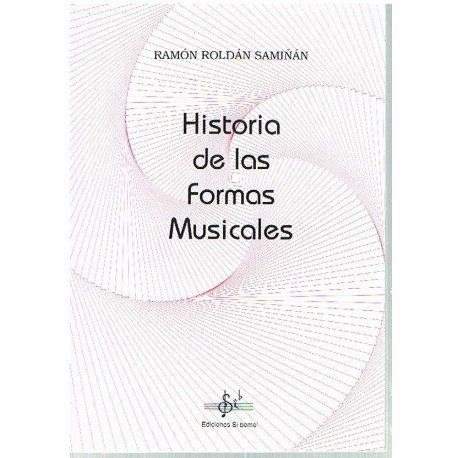 Roldán Samiñán. Historia de las Formas Musicales. Si Bemol