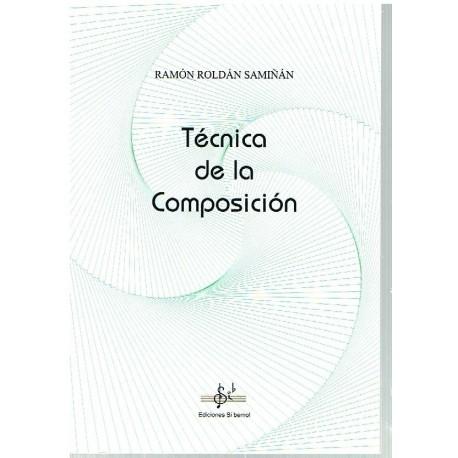 Roldán Samiñán. Técnica de la Composición