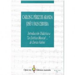 """Pérez/Faus. Introducción Didáctica a """"La Estética Musical…"""" de Enrico Fubini"""