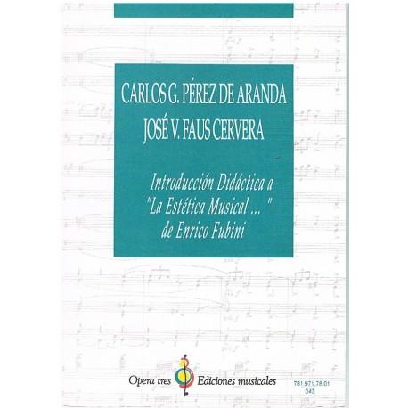"""Pérez/Faus. Introducción Didáctica a """"La Estética Musical…"""" de Enrico Fubini. Opera Tres"""